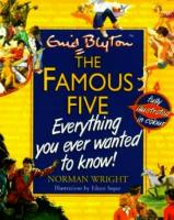 The Famous Five - Everything you ever wanted to know